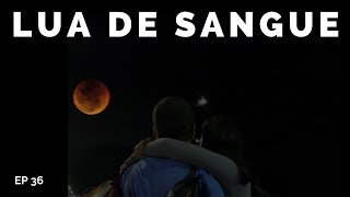 ECLIPSE LUNAR (lua de sangue) no FAROL DA BARRA   COMO CHEGAR 36