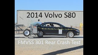 2007-2016 Volvo S80 FMVSS 301 Rear Crash Test (50 Mph)