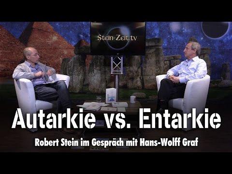 Autarkie versus Entarkie Hans-Wolff Graf bei SteinZeit