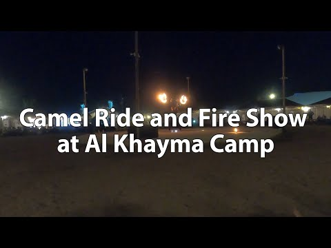 Dubai Desert Safari | Camel Ride | Fire Show | Al Khayma Camp