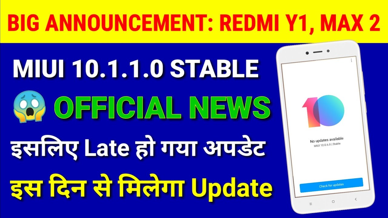 Redmi Y1/lite Miui 10 1 1 0 Stable Update release date | Redmi Y1, Mi Max 2  Miui 10 stable update by MD Talk