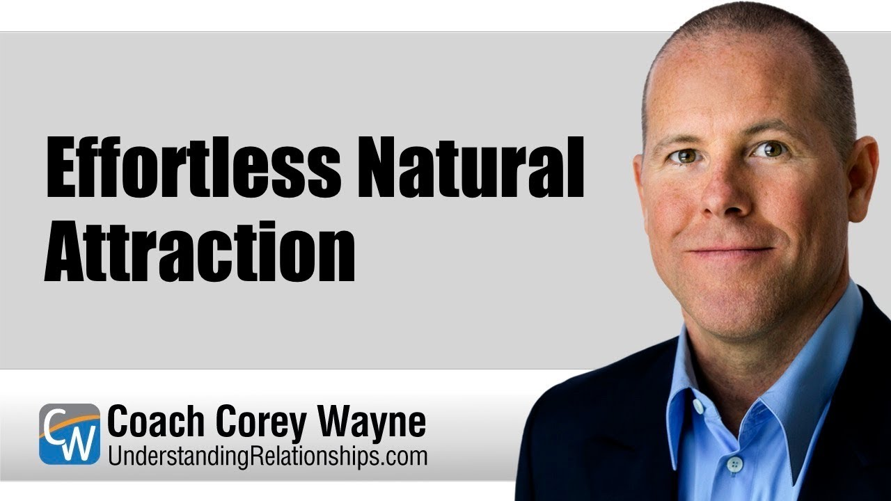 Effortless Natural Attraction
