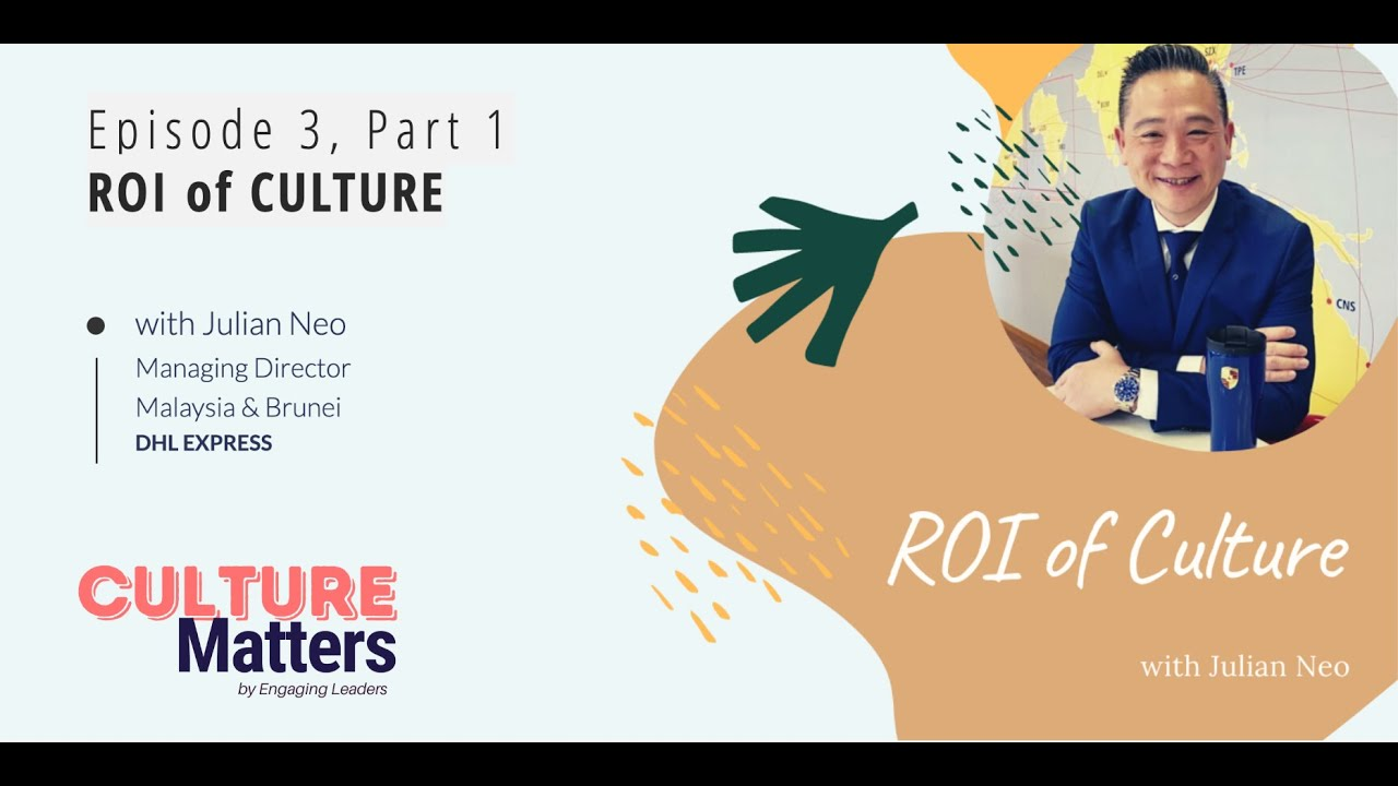 Culture Matters Episode 3 Part 1 - ROI of Culture