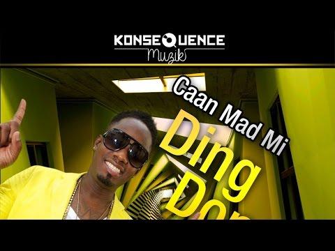 Ding Dong - Caan Mad Mi [Summa Escape Riddim] June 2015