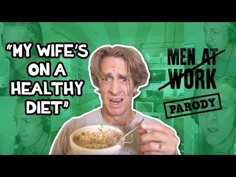 """My wife's on a healthy diet""   Acapella Parody // Men at Work, Down Under Parody"