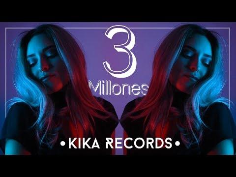 3 MILLONES CON KIKA - Mi segunda Canción | Kika Nieto