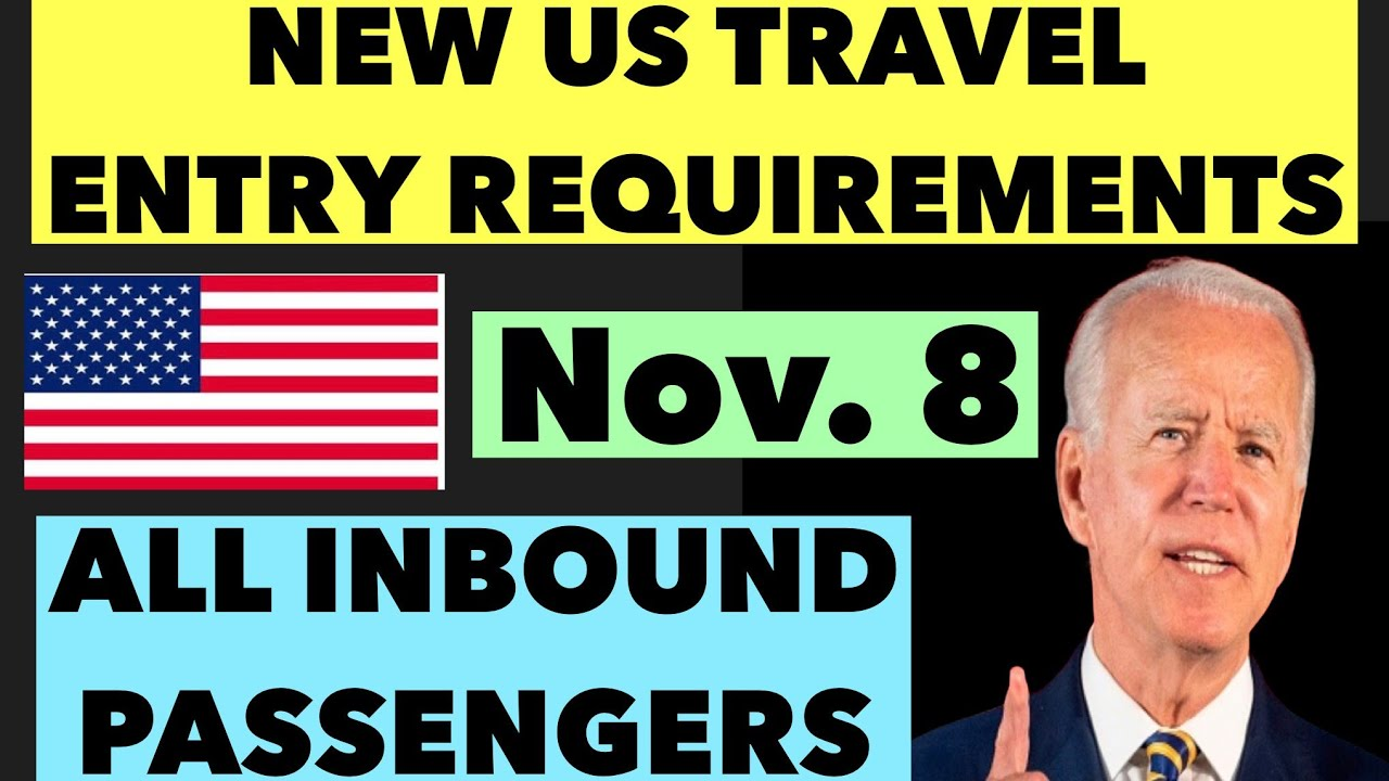 Download US TRAVEL RESTRICTIONS 2021   NEW ENTRY REQUIREMENTS FOR NON-US CITIZENS STARTING NOVEMBER 8