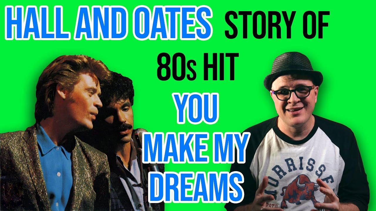 HOW Daryl Hall and John Oates CREATED You Make My Dreams   Pop Fix   Professor of Rock