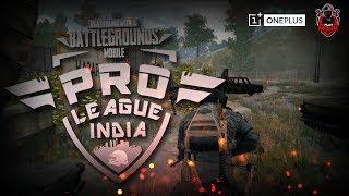 Pro League - VE | Bluestacks India Week 1 (Day 1) | OnePlus | Playmonk | K18 *2 min delay*