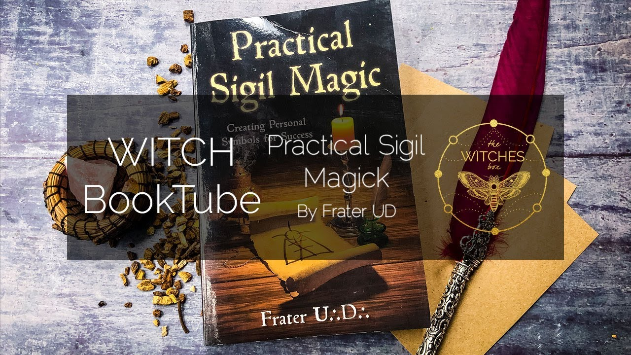 Witch BookTube Review: Practical Sigil Magic by Frater UD