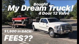 BOUGHT MY DREAM TRUCK! 12 VALVE CUMMINS WITH 4 DOORS!