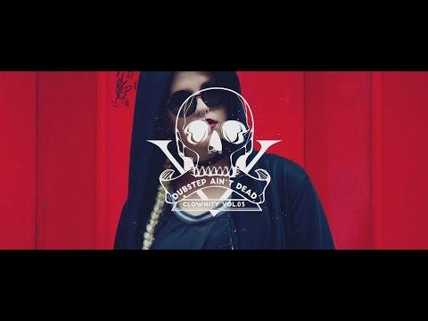DUBSTEP AIN'T DEAD - Dubstep Mix | Clownity Vol. 03