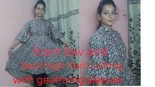 Front low and back high Kurti cutting with geathring sleeves in hindi