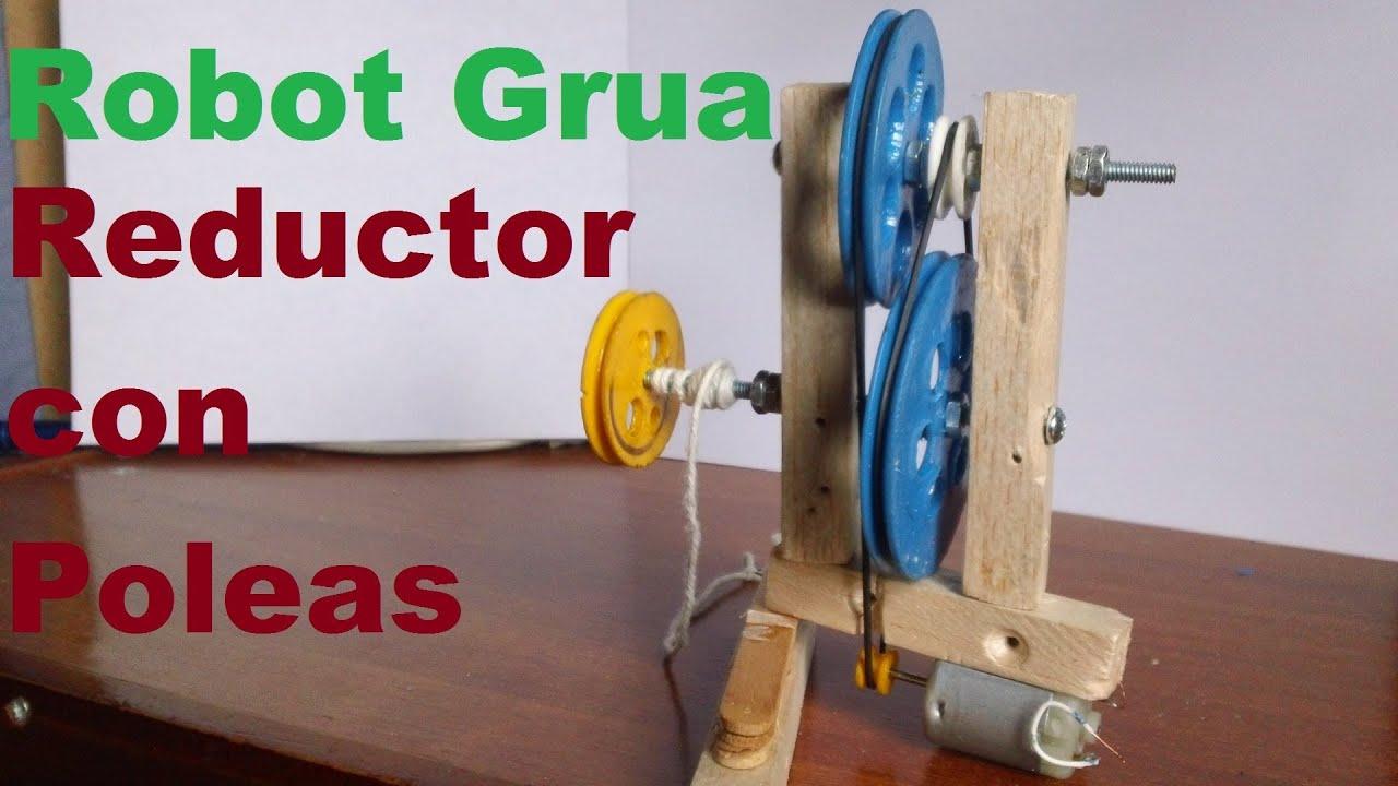 Robot Grúa (Como hacer un Motoreductor con poleas) - YouTube