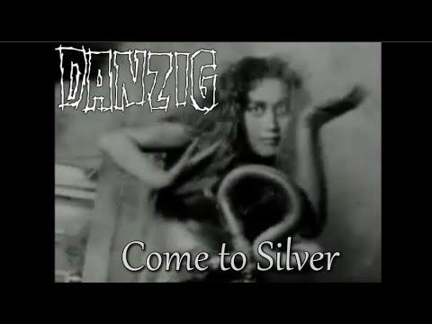 Danzig - Come To Silver (Original Version)