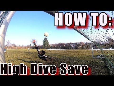 Goalkeeper Training: How To Make High Diving Saves