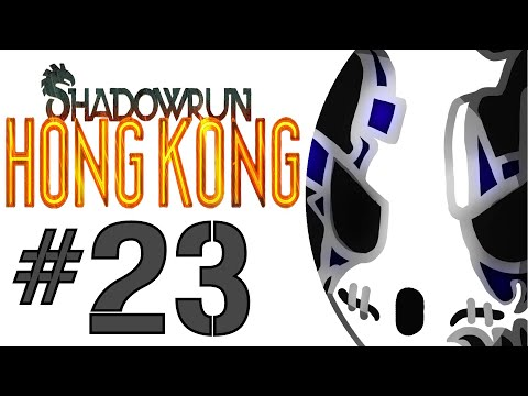 Shadowrun: Hong Kong | Let's Play Ep.23 | Avoiding The Trace [Wretch Plays]