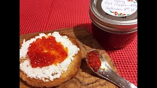 Spicy Red Pepper Jelly Recipe - A Must Have Condiment! - Episode #251