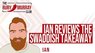 Ian Reviews The Swaddesh Takeaway