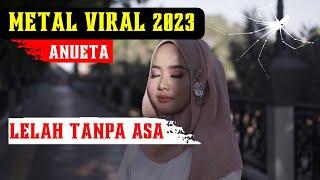 Anueta - Lelah tanpa asa ( gothik metal indonesia) 🇮🇩🎧 ANUETA 🎧🇮🇩