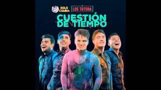 Los Totora – Cuestion de Tiempo [CD 2015]