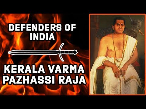Pazhassi Raja Of Malabar - Defenders Of...