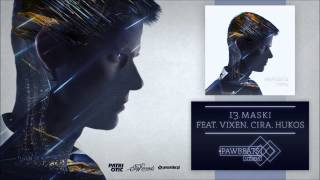 Pawbeats ft. Vixen, Cira, Hukos - Maski