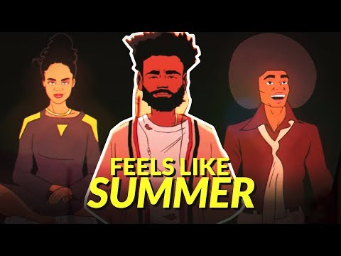 "Analyzing Childish Gambino's ""Feels Like Summer"" | Most Unruly"
