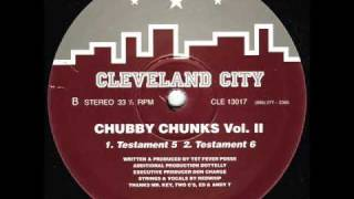 Chubby Chunks - Testament 4