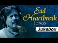 Sad Heartbreak Songs | Attaullah Khan Sad Songs | Popular Pakistani Romantic Sad Songs