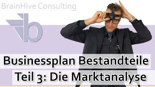 3.  Marktanalyse im Businessplan - Wie schreibe ich eine Marktanalyse?