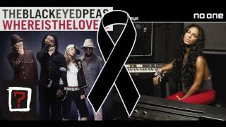Where Is The Love & No One MASHUP (Black Eyed Peas, Alicia Keys, Justin Timberlake)