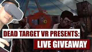 Dead Target VR for Daydream Live Giveaway !