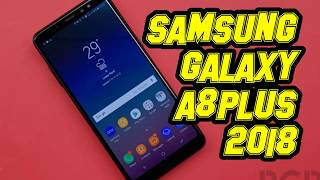 SAMSUNG GALAXY A8 PLUS 2018 REVIEW | Stand out from most other phones in its class!