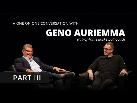 Geno Auriemma: Part III