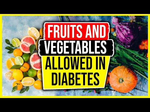Fruits and Vegetables Allowed in Diabetes