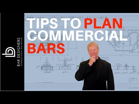 Bar Design - Tips and Ideas for Planning a Commercial Bar Layout