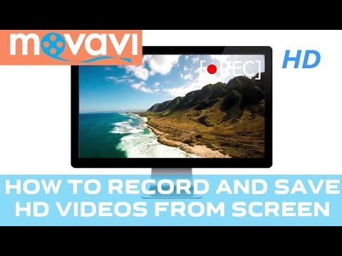 How to Capture HD Videos From Screen? - Movavi Screen Capture Studio 6