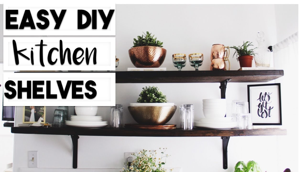DIY OPEN KITCHEN SHELF HACK | SUPER EASY WOOD SHELF DIY - YouTube