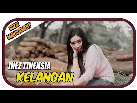 INEZ TINENSIA - KELANGAN [ OFFICIAL MUSIC VIDEO ] HOUSE MIX VER