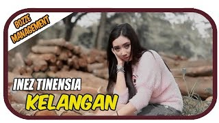 Inez Tinensia - Kelangan [ OFFICIAL MUSIC VIDEO ] HOUSE MIX VER