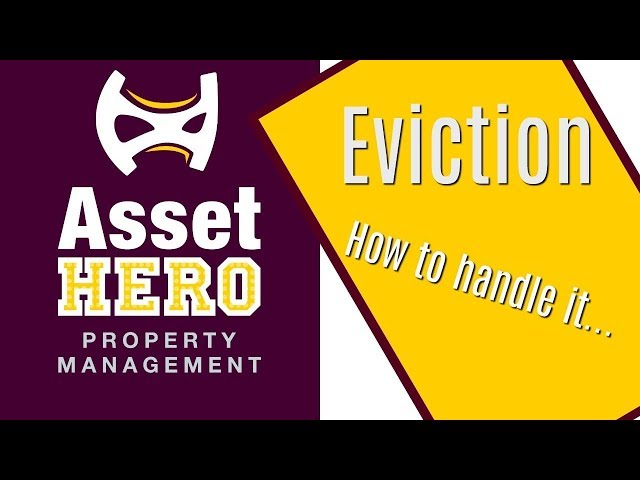 Asset Hero Property Management | How to Handle Eviction