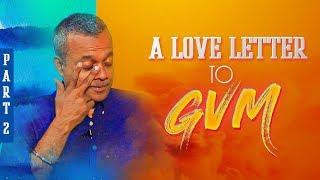 A Love Letter To GVM - ENPT | Gautham Vasudev Menon Emotional Reaction To His Fans | PART 2