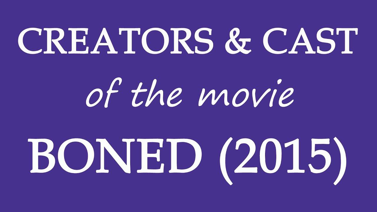 Download Boned (2015) Movie Information
