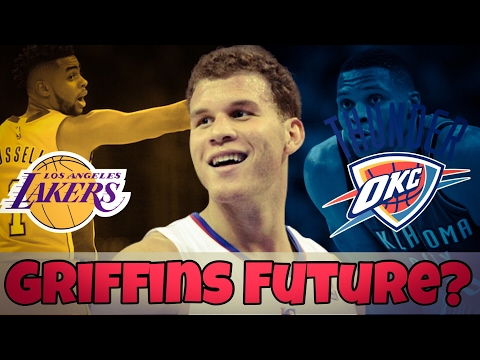 What if Blake Griffin goes to the LA Lakers or OKC Thunder??