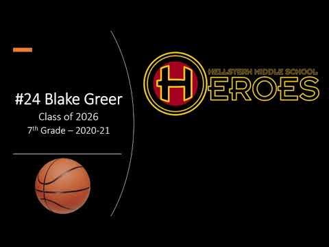 #24 Blake Greer - Hellstern Middle School Highlights - 2020-21 - Volume 5
