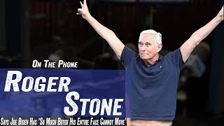 Roger Stone says Joe Biden's Face Has 'So Much Botox' It Can't Move - Jim Norton & Sam Roberts