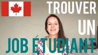#CANADA101   CHERCHER ET TROUVER UN JOB ÉTUDIANT AU CANADA