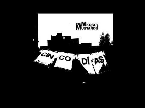 Los Mersey Mustards - Cinco Días (Álbum Completo)