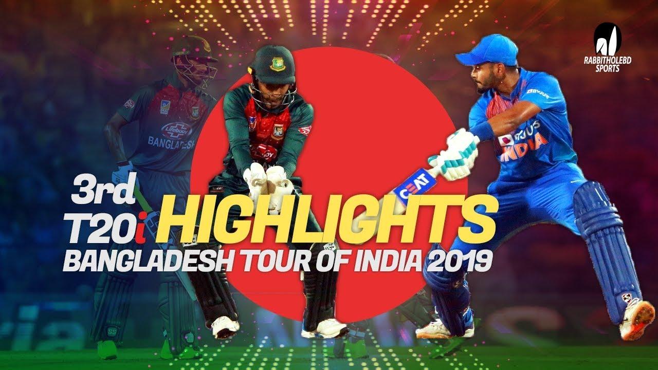 India vs Bangladesh Highlights | 3rd T20 | Bangladesh Tour of India 2019